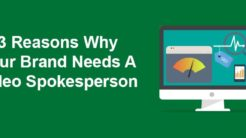 3 Reasons Why Your Brand Needs a Video Spokesperson